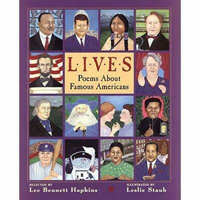 Lives: Poems about Famous Americans - Hardcover NEW Hopkins, Lee Be 1999-03