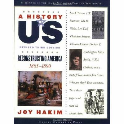 Reconstructing America (History of US) - Paperback NEW Hakim, Joy 2007-02-07