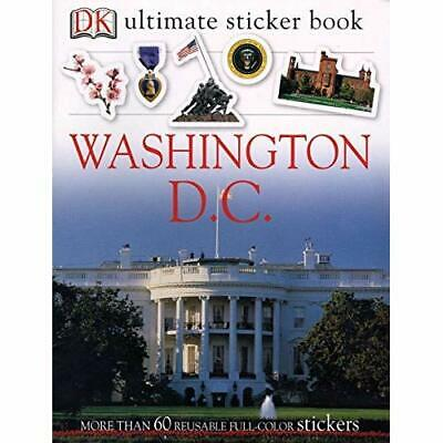 Washington D.C. with Sticker (Ultimate Sticker Books) - Paperback NEW Searcy, Jo