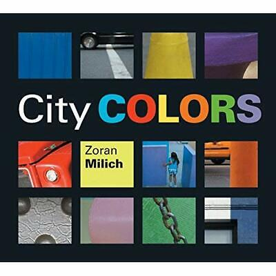 City Colors - Paperback NEW Zoran Milich 2006-09