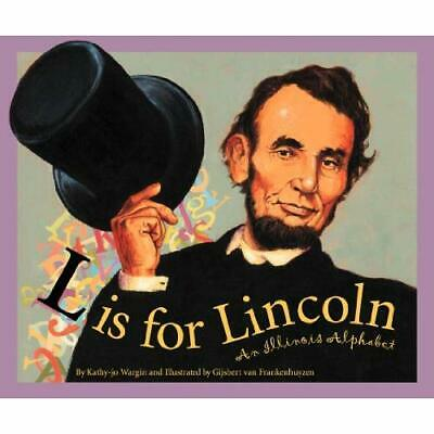 L Is for Lincoln: An Illinois Alphabet (Discover Americ - Paperback NEW Wargin,