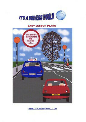 Easy Lesson Plans for Driving Instructors and Trainee ADIs - A4 version