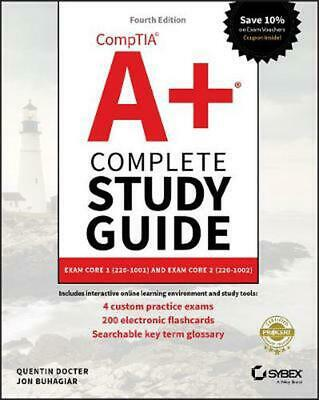 Comptia A+ Complete Study Guide: Exam Core 1 220-1001 and Exam Core 2 220-1002 b