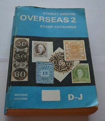 Stanley Gibbons Overseas 2 Stamp Catalogue Second Edition 1976 D-J
