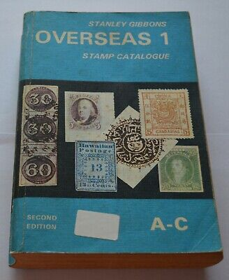 Stanley Gibbons Overseas 1 Stamp Catalogue Second Edition 1976 A-C