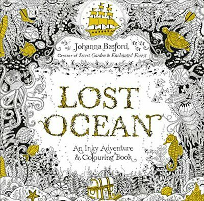 Lost Ocean: An Inky Adventure & Colouring Book New Paperback Book Johanna Basfor