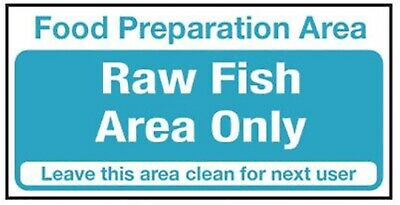 Raw Fish Area Only Notice - 10 x 20cm - Self Adhesive