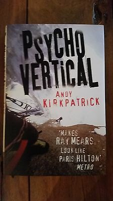 'Psychovertical' SIGNED by Andy Kirkpatrick HB 1st