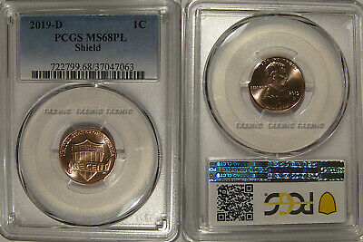 2019 D Lincoln SHIELD Cent 1c PCGS MS68 PL ProofLike Pop 1/0