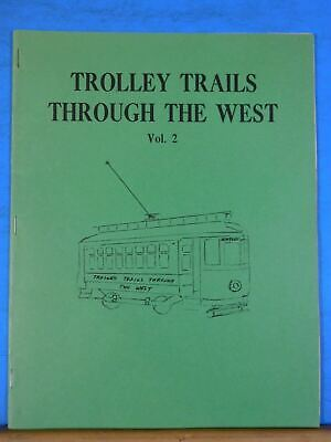 Trolley Trails Through The West  Vol 2  Seattle  Wilson New York to Alki Seattle