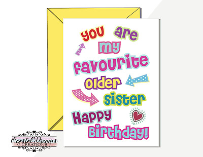 Funny brother/sister birthday card 'You are my favourite older/younger.. sarcasm
