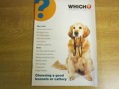 May 1993, WHICH?, Kennels & Catteries, High Pressure Washers, Mobile Phones.