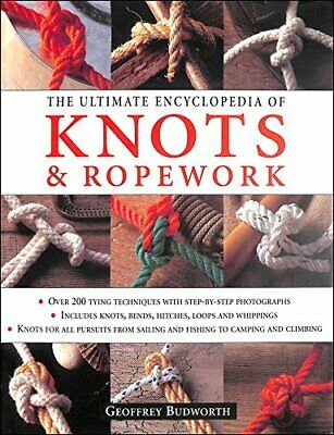 Ultimate Encyclopedia of Knots and Ropework, , Used; Good Book