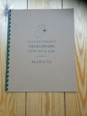 Telequipment Type S54 & S54R Oscilloscope manual, inc component list & circuits