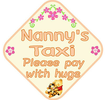 Nannys/Grandads Taxi Sign - for the proud grandparents (on board car sign)
