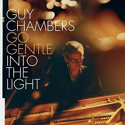 GUY CHAMBERS GO GENTLE INTO THE LIGHT CD (New Release MAY 3rd 2019)
