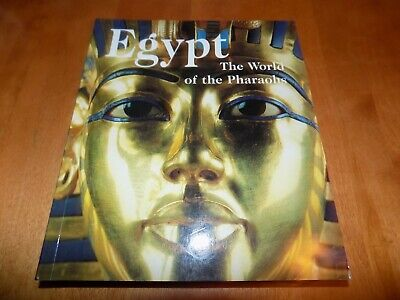 EGYPT THE WORLD OF THE PHARAOHS Ancient Egyptian Art Arts Artifacts History Book