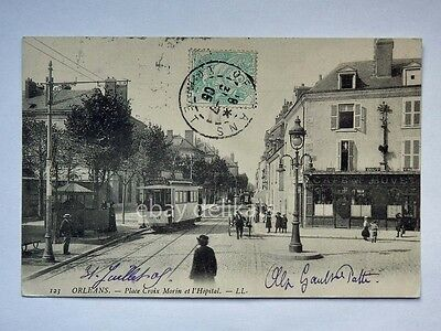 ORLEANS France TRAM TRAMWAY Cafe old postcard AK CPA