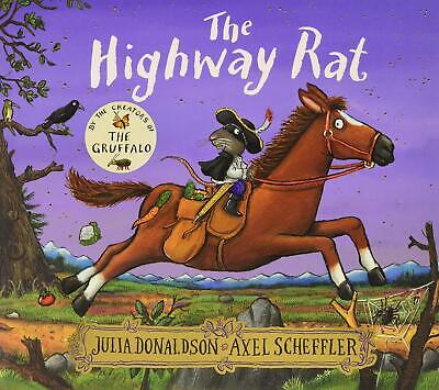 The Highway Rat by Julia Donaldson New Paperback Book