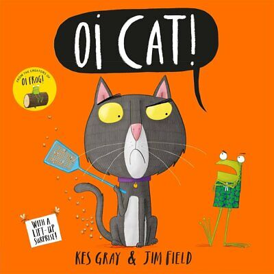 Oi Cat! (Oi Frog and Friends) by Kes Gray NEW Paperback Book