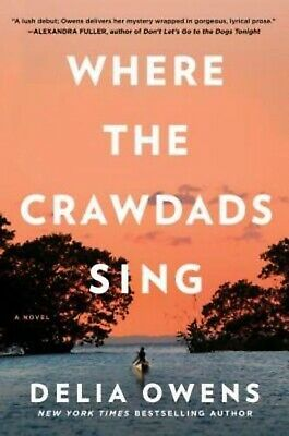FREE SHIPPING! Where The Crawdads Sing by Delia Owens 2018, Hardcover Bestseller