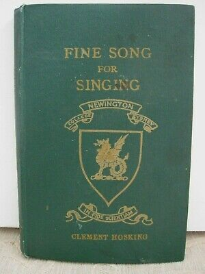 NEWINGTON COLLEGE Music AWARD BOOK Fine Song for Singing CLEMENT HOSKING signed