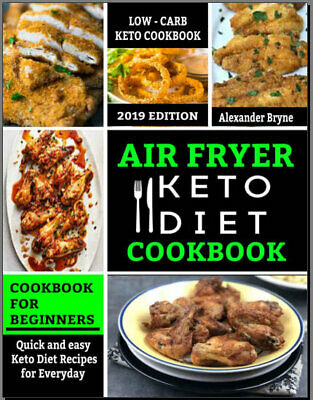 Air Fryer Keto Diet Cookbook Quick and Easy Keto Diet Eb00k PDF - FAST Delivery