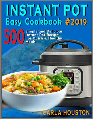 Instant Pot  Easy Cookbook #2019 – 500 Simple and Eb00k PDF - FAST Delivery