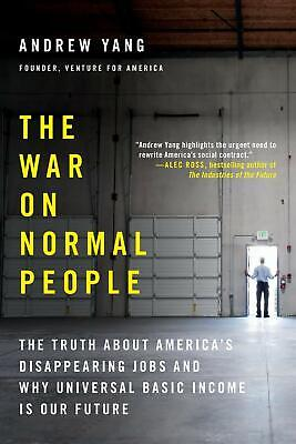 The War on Normal People: The Truth About America's Disappearing Jobs | [ PDF ]