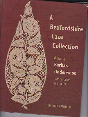 A Bedfordshire Lace Collection  Bobbin Lace Book