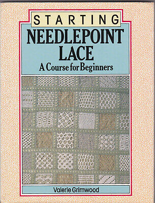 Starting Needlepoint Lace A Course For Beginners Lace Book