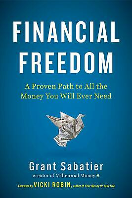 Financial Freedom: A Proven Path to All the Money You Will Ever Need [ PDF ]