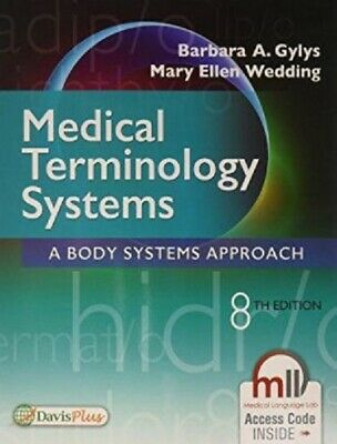 Medical Terminology Systems : A Body Systems Approach ... 9780803658677