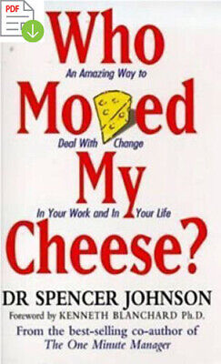 Who Moved My Cheese?: An Amazing Way to Deal With 📧⚡Email Delivery(10s)⚡📧