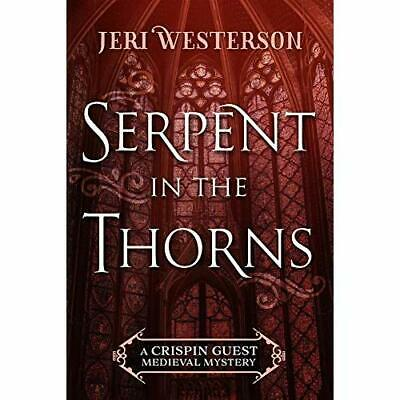 Serpent in the Thorns - Paperback / softback NEW Westerson, Jeri 11/02/2019
