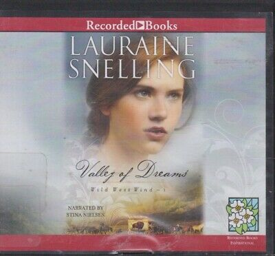 VALLEY OF DREAMS by LAURAINE SNELLING~UNABRIDGED CD'S AUDIOBOOK