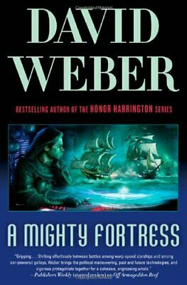 A Mighty Fortress (Safehold) by David Weber (2010) Hardcover Book The Fast Free
