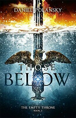 Those Below: The Empty Throne Book 2 by Polansky, Daniel Book The Cheap Fast