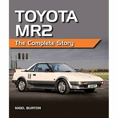 Toyota Mr2: The Complete Story - Hardcover NEW Nigel Burton (A 2015-04-20