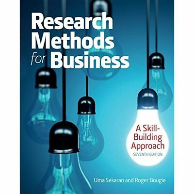Research Methods for Business: A Skill Building Approac - Paperback NEW Uma Seka