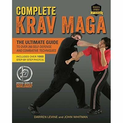 Complete Krav Maga: The Ultimate Guide to Over 250 Self - Paperback NEW Levine,