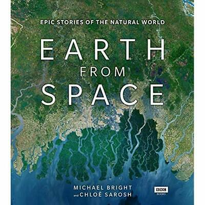 Earth from Space - Hardback NEW Bright, Michael 28/02/2019
