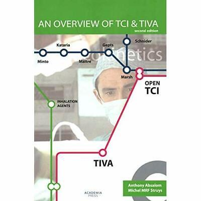 An Overview of TCI & TIVA - Paperback / softback NEW Absolom, Anthon 30/01/2019
