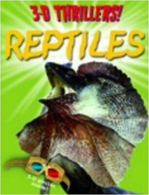 3D Thrillers: Reptiles (3D Thrillers)-Paul Harrison