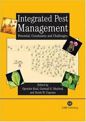 Integrated Pest Management: Potential, Constraints and Challenges (Cabi Publi.
