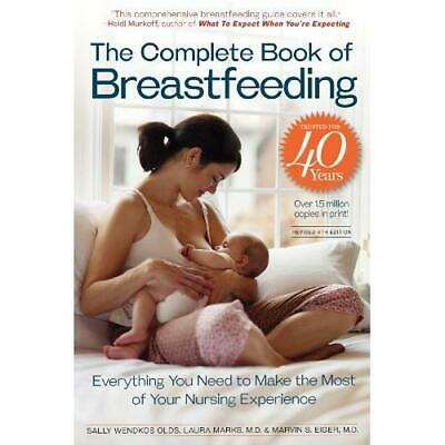 The Complete Book of Breastfeeding - Paperback NEW Olds, Sally Wen 2010-09-02