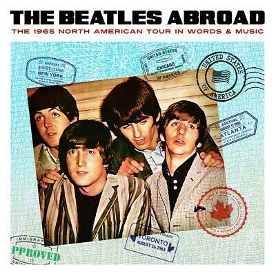 The Beatles - The Beatles Abroad 1965 North American Tour In Words & Music CD