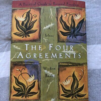 The four agreements: a practical guide to personal freedom e- b00k