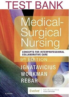 🤓TEST BANK🤓Medical-Surgical Nursing Concepts 9th Edition🔥Ignatavicius