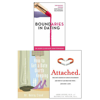 Attached, Boundaries in Dating& How to Get a Date Worth Keeping Books Collection